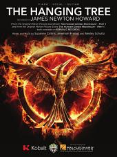 The Hanging Tree - Sheet Music: (from The Hunger Games: Mockingjay, Part 1)