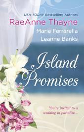 Island Promises: Hawaiian Holiday\Hawaiian Reunion\Hawaiian Retreat