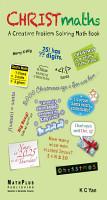 Christmaths   A Creative Problem Solving Math Book PDF