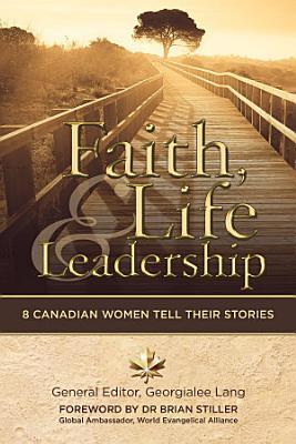 Faith  Life and Leadership