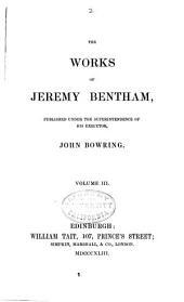 The Works of Jeremy Bentham: Volume 3