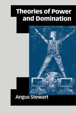Theories of Power and Domination