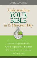 Understanding Your Bible in 15 Minutes a Day PDF