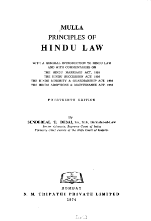 Principles of Hindu Law  with a General Introduction to Hindu Law and with Commentaries on the Hindu Marriage Act  1955  the Hindu Succession Act  1956  the Hindu Minority   Guardianship Act  1956  the Hindu Adoptions   Maintenance Act  1956 PDF