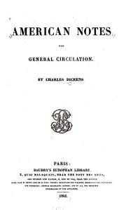 American Notes for General Circulation: Volume 1