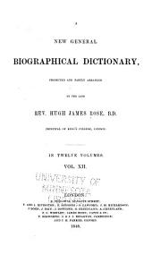 New General Biographical Dictionary: Volume 12