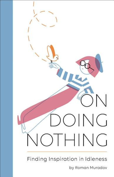 Download On Doing Nothing Book