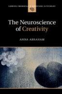 The Neuroscience of Creativity PDF