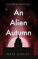 An Alien Autumn