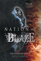 Nation of Blaze  Volume 2 of The Fireblade Array  PDF