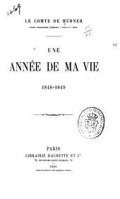 Une année de ma vie, 1848-1849