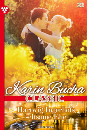 Karin Bucha Classic 23     Liebesroman PDF