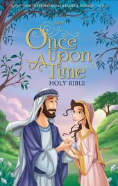 NIrV Once Upon a Time Holy Bible
