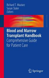 Blood and Marrow Transplant Handbook: Comprehensive Guide for Patient Care