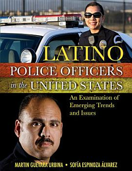 LATINO POLICE OFFICERS IN THE UNITED STATES PDF