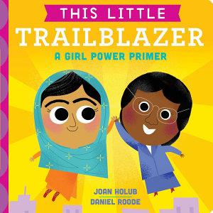 This Little Trailblazer Book