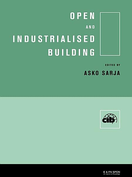 Open And Industrialised Building