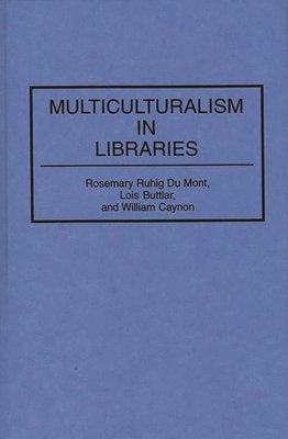 Multiculturalism in Libraries PDF
