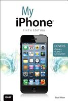 My iPhone  Covers iPhone 4  4S and 5 running iOS 6  PDF