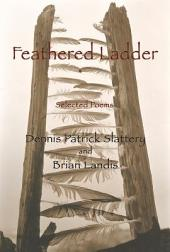 Feathered Ladder: Selected Poems