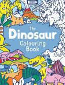 The Dinosaur Colouring Book