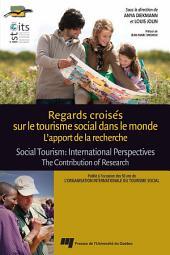 Regards croisés sur le tourisme social dans le monde: l'apport de la recherche: Social Tourism : International Perspectives. The Contribution of Research