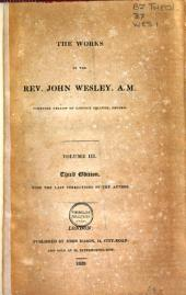 The Works of the Rev. John Wesley: Volume 3