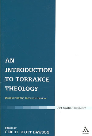 An Introduction to Torrance Theology