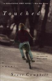 Touched: A Novel