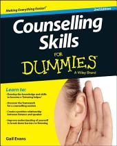 Counselling Skills For Dummies: Edition 2