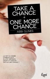 TAKE A CHANCE + ONE MORE CHANCE