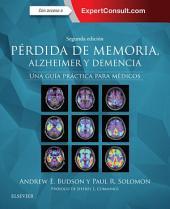 Pérdida de memoria, Alzheimer y demencia + ExpertConsult: Una guía práctica para médicos, Edición 2