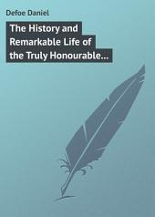 The History and Remarkable Life of the Truly Honourable Colonel Jacque, Commonly called Colonel Jack