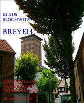Breyell: Ein anschaulicher Spaziergang durch den Ort