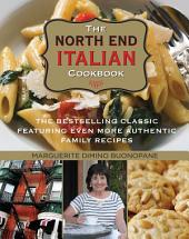 North End Italian Cookbook: The Bestselling Classic Featuring Even More Authentic Family Recipes, Edition 6