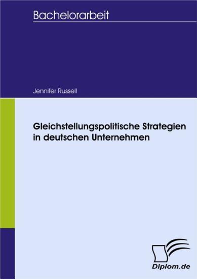 Gleichstellungspolitische Strategien in deutschen Unternehmen PDF