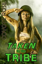 Taken by the Tribe: Mind Control Erotica