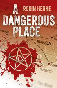 A Dangerous Place Book