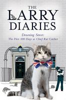 The Larry Diaries  Downing Street   The First 100 Days PDF