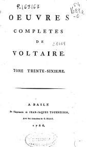 Oeuvres completes de Voltaire. Tome trente-sixieme [Dialogues et entretiens philosophiques]