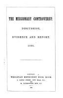 The Missionary Controversy  Discussion  Evidence and Reports  1890 PDF