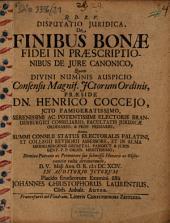 Disputatio iuridica de finibus bonae fidei in praescriptionibus de iure canonico