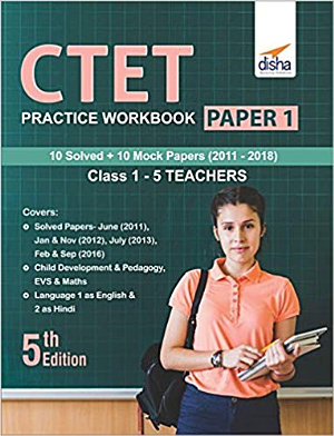 CTET Practice Workbook Paper 1  10 Solved   10 Mock papers  Class 1   5 Teachers 5th Edition PDF