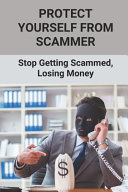 Protect Yourself From Scammer