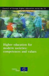 Higher Education for Modern Societies: Competences and Values