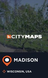 City Maps Madison Wisconsin, USA