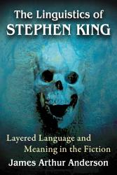 The Linguistics Of Stephen King Book PDF