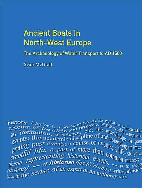 Ancient Boats in North-West Europe