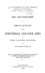 Art and Industry: (1898) Industrial and technical training in schools of technology and in U.S. land grant colleges