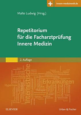 Repetitorium f  r die Facharztpr  fung Innere Medizin PDF